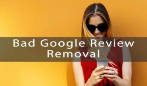 remove-bad-google-reviews